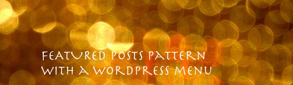 wordpress-patterns-featured-posts-with-a-menu